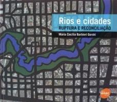 Rios e Cidades – Ruptura e Reconciliação<br />Foto de divulgação