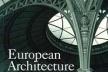 Barry Bergdoll, European Architecture. 1750-1890