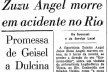 """Jornal """"O Estado de S.Paulo"""" noticia a morte da estilista Zuzu Angel em acidente automobilístico no dia anterior, 15 de abril de 1976<br />Imagem divulgação"""
