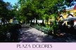 Plaza Dolores<br />Foto Dayana Lastre y Lis Carvajal