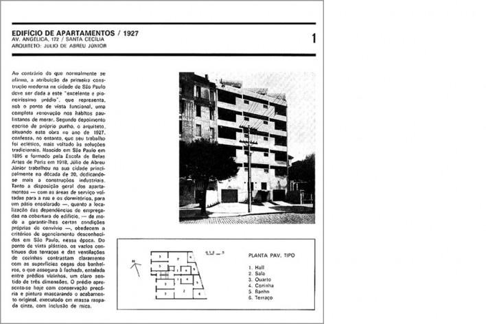 Ou nas páginas do livro, como número 1 [XAVIER, Alberto; CORONA, Eduardo; LEMOS, Carlos. Arquitetura moderna paulistana. São Paulo]