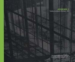 Academia, nº 3, setembro 2001. Revista da Faculdade de Arquitetura e Urbanismo da Universidade Federal do Rio de Janeiro