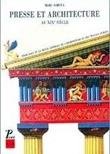 Marc Saboya, Presse et Architecture au XIXe Siècle