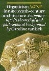 Caroline Van Eck, Organicism in Nineteenth-Century Architecture