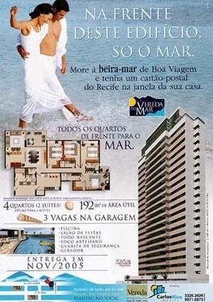 Figura 07 – Peça promocional de edifícios no bairro Setúbal. Edifício Veredas do Mar, publicidade. Vereda Incorporações [ADEMI Imóveis, edição 16, agosto, 2004, ADEMI-PE]