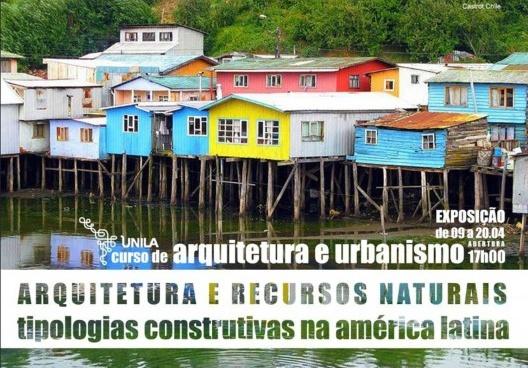 """Cartaz da Exposição """"Arquitetura e recursos naturais. Tipologias construtivas na América Latina"""". Trabalhos disponíveis em https://arquiteturarecursosnaturais.wordpress.com/<br />Elaboração Maicon Rugeri  [Acervo Andréia Moassab]"""