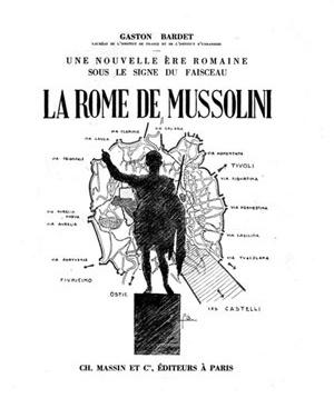 A tese de Gastón Bardet sobre a Roma de Mussolini