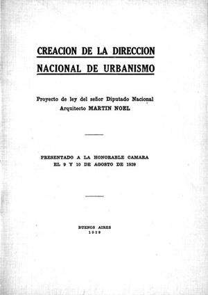 Projeto de Martín Noel de Lei de Urbanismo, 1938 (Coleção CEDODAL)