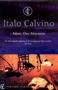 Adam, one afternoon, Italo Calvino, Vintage Classics