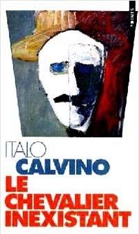 Le chevalier inexistant, Italo Calvino, Seuil, 1995. ISBN : 2020238128