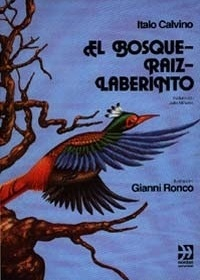 El bosque - Raiz - Laberinto, Gianni Ronco