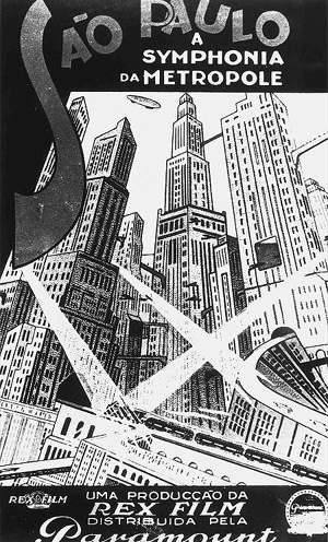 """""""São Paulo, a symphonia da metrópole"""", filme, 1929, cartaz de divulgação [Acervo Cinemateca Brasileira do Ministério da Cultura]"""