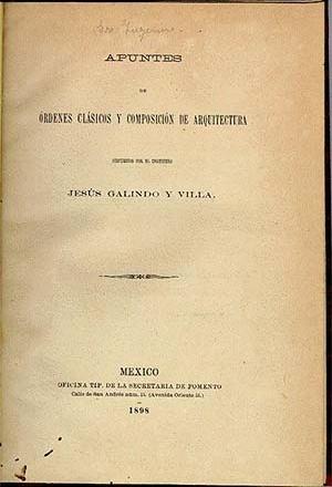 """""""Apuntes de órdenes clásicos y composición de arquitectura"""", Jesús Galindo y Villa, Mexico  [Arquivo Cedodal]"""