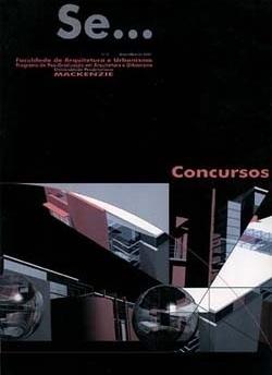 Se..., nº 3, dezembro 2001. Revista da Pós em Arquitetura e Urbanismo, Universidade Presbiteriana Mackenzie