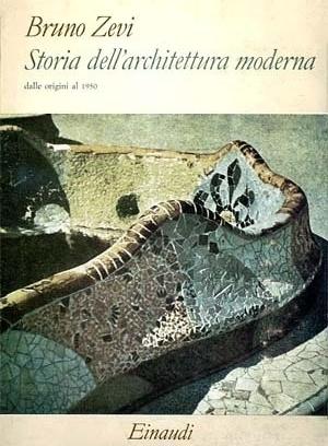 Storia dell'architettura moderna, de Bruno Zevi. Turim, Einaudi, 1961