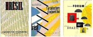 Capas de números especiais dedicados à arquitetura moderna brasileira (L'Architecture d'Aujourd'hui 13/14 set 1947, L'Architecture d'Aujourd'hui 42/43 ago 1952 e The Architectural Forum nov 1947)
