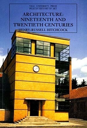 Architecture, nineteenth and twentieth centuries, de Henry-Russell Hitchcock. The Yale University Press, 1989. ISBN 03-000-5320-7