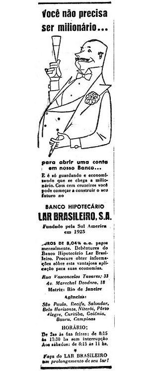 Material publicitário do Banco Hipotecário Lar Brasileiro, encontrado em jornais de época [www.novomilenio.inf.br/santos/h0323b2.htm]