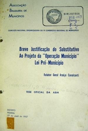 """Frontispício da Tese sobre """"Operação Município"""" apresentada pela Associação Brasileira de Municípios no IV Congresso Nacional de Municípios Brasileiros. Rio de Janeiro, 1957"""