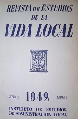 Frontispício da Revista de Estudios de la Vida Local, N.1, Ano I, 1942, publicada pelo Instituto de Estudios de Administración Local [Instituto Nacional de Administracion Pública da Espanha]