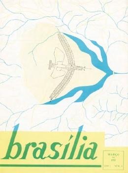 Capa do terceiro número da revista Brasília com o projeto premiado de Lucio Costa para o Plano Piloto, março de 1957 [Acervo Fundação Oscar Niemeyer]