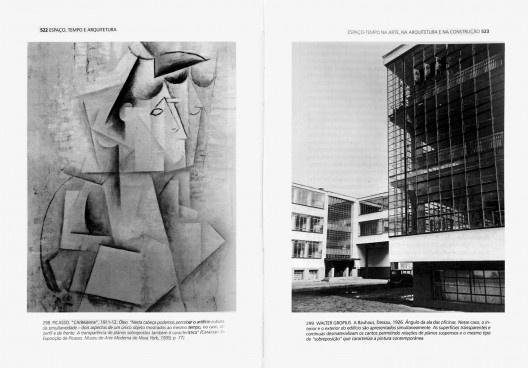 <i>L'Arlésienne</i>, de Pablo Picasso, e edifício da Bauhaus, de Walter Gropius, associação feita por Sigfried Giedion em seu livro <i>Espaço, tempo e arquitetura. O desenvolvimento de uma nova tradição</i>, na edição brasileira da WMF Martins Fontes, São<br />Imagem divulgação