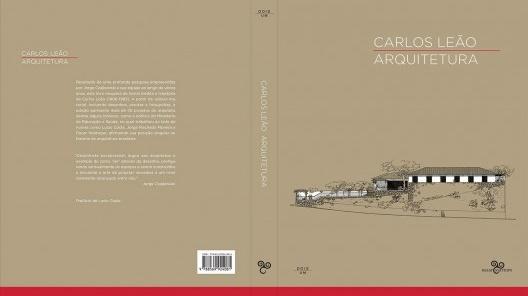 Capa do livro <i>Carlos Leão: arquitetura</i>, organização de Jorge Czajkowski, Claudia Pinheiro, Sula Danowski e Roberto Conduru