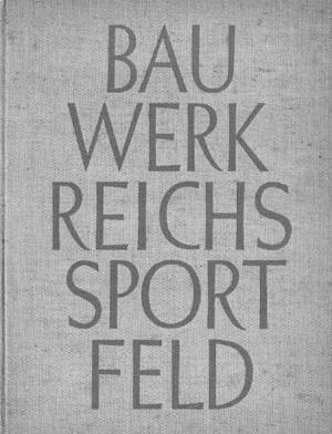 Libro sobre las construcciones deportivas alemanas, 1936. Perteneció a Mauricio Repossini  [Colección CEDODAL]