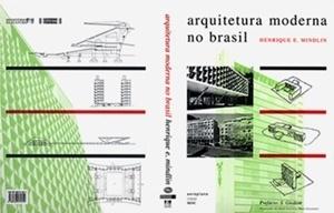 Sobrecapa de Arquitetura Moderna no Brasil, de Henrique Mindlin, tradução para o português de 2000