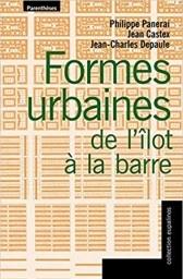 Formes urbaines, de l'îlot à la barre