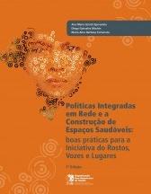 Políticas integradas em rede e a construção de espaços saudáveis