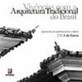 Vivências com a arquitetura tradicional do Brasil
