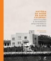 História da Saúde em Santa Catarina
