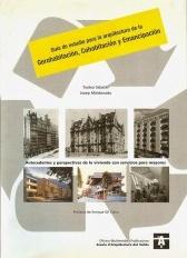Guía de estudios para la arquitectura de la gerohabitación, cohabitación y emancipación