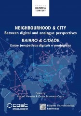 Neighbourhood & City. Between digital and analogue perspectives