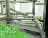 Lina Bo Bardi - Bahia 1958-1964