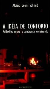 A idéia de conforto