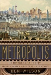 Metropolis: A History of the City