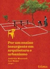 Por um Ensino Insurgente em Arquitetura e Urbanismo