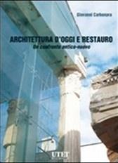 Architettura d'oggi e restauro
