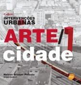 Intervenções urbanas Arte/Cidade