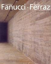 Francisco Fanucci, Marcelo Ferraz: Brasil Arquitetura