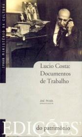 Lucio Costa: documentos de trabalho