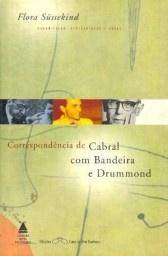 Correspondência de Cabral com Bandeira e Drummond