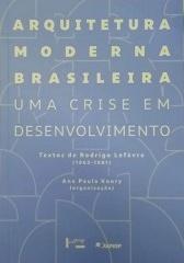 Arquitetura moderna brasileira. Uma crise em desenvolvimento