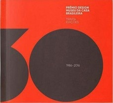 Prêmio design museu da casa brasileira trinta edições