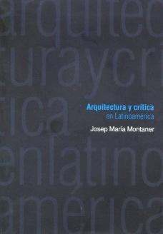 Arquitectura y Crítica en Latinoamérica