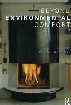 Beyond Environmental Comfort