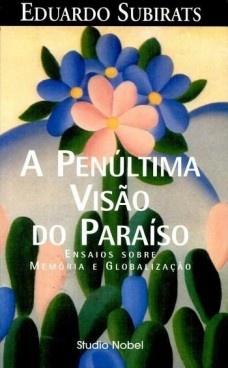 A penúltima visão do paraíso