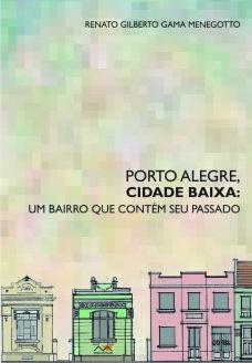 Porto Alegre, Cidade Baixa